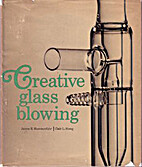 Creative Glass Blowing: Scientific and…