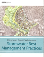 Using smart growth techniques as stormwater…