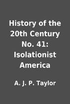 History of the 20th Century No. 41:…