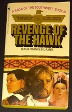 Revenge of the Hawk by Leigh Franklin James