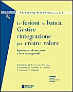 Le fusioni in banca: gestire l'integrazione…