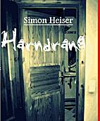 Harndrang by Simon Heiser
