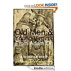 Old Men & Young Virgins: From Adam On by…