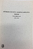 Stokes County, North Carolina Deeds,(Volumes…