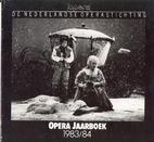 Opera Jaarboek 1983/84 by Wienik Everts