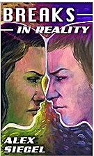 Breaks in Reality (Seams in Reality Book 3)…