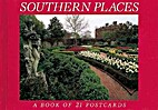 Southern Places: A Book of 21 Postcards by…