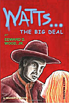 Watts...After by Edward D. Wood