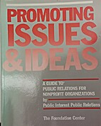 Promoting Issues & Ideas: A Guide to Public…