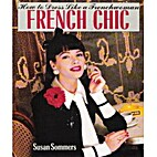 French Chic: How to Dress Like a Frenchwoman…