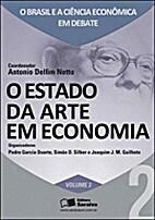 Estado da Arte em Economia, O by Antônio…