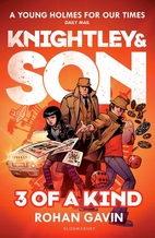 3 of a Kind (Knightley and Son) by Rohan…