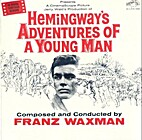 Hemingway's Adventures of a Young Man by…