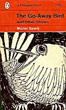 The Go-Away Bird and Other Stories by Muriel…