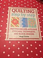 Quilting Step By Step (Hardback) by DK