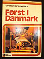 Først i Danmark by Christian Dahlerup…