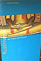 Buddhismus, der Traum vom Einssein by…