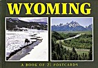 Wyoming: A Book of 21 Postcards by…