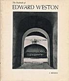 The Daybooks of Edward Weston, Vol. I:…