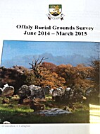 Offaly Burial Ground Survey June 2014 -…