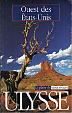 Ouest des Etats-Unis (guide de voyage)