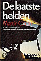Laatste helden, de by Martin Caidin