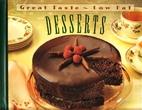 Desserts (Great Taste, Low Fat) by Sandra…