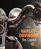 Harley-Davidson: The Legend by Oluf F. Zierl
