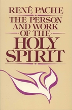 The Person and Work of the Holy Spirit by…