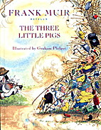Frank Muir Retells Three Little Pigs by…