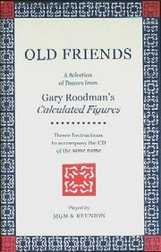 Old Friends - A Selection of Dances from…