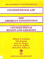 Constitutional Law the American Constitution…