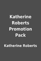 Katherine Roberts Promotion Pack by…