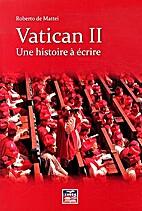 Vatican II: Une histoire à…