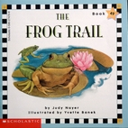 The frog trail (Scholastic phonics readers)…