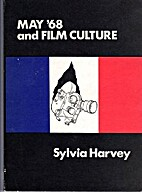 May '68 and Film Culture by Sylvia Harvey