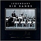 Legendary Big Bands by Forever Gold