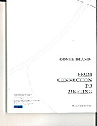 Coney Island : From Connection to Meeting by…