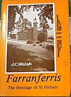 Farranferris The Heritage of St.Finbarr…