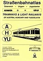 Strassenbahnatlas Österreich, Ungarn by…