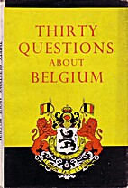 Thirty questions about Belgium