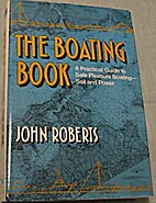 The Boating Book: Practical Guide to Safe…