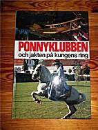 Ponnyklubben och jakten på kungens ring by…