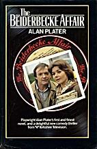 The Beiderbecke Affair by Alan Plater