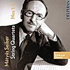 String quartets nos. 1-3 [CD] by Matyas…