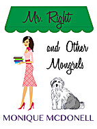 Mr Right and Other Mongrels by Monique…