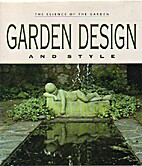 Garden Design and Style: The Essence of the…