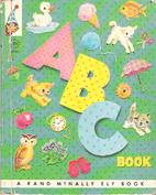ABC Book [A Rand McNally Tip-Top Elf Book]…