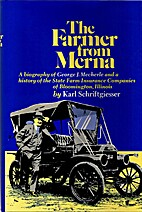 The Farmer From Merna: by Karl…