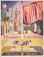 Pleasure Gardens Guide, Battersea Park by…